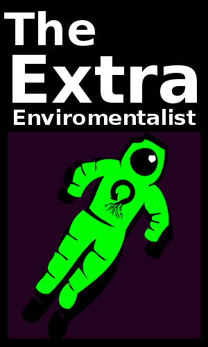 The Extraenvironmentalist