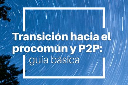 Transición hacia el procomún y P2P: guía básica